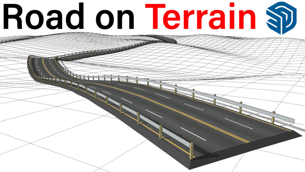Different Ways to Create Curved Road on Terrain in SketchUp