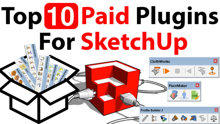 Top 10 Most Useful Paid Plugins For SketchUp